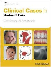 Clinical Cases in Orofacial Pain by Malin Ernberg (author), Per Alstergren (a...