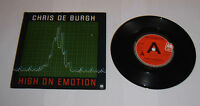 "Chris De Burgh High On Emotion 7"" Single Big A A1 B1 Pressing - EX"
