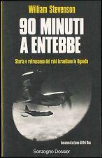 90 minuti a Entebbe Storia e retroscena del raid israeliano in Uganda Stevenson