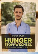 Hunger Stoffwechsel Raus aus der Abnehmfalle Jasper Caven Hungerstoffwechsel