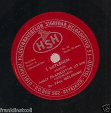 Anny Olafsdottir on 78 rpm HSH 12: I Bethlehem/Heims Um Bol