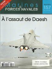 MARINES ET FORCES NAVALES N° 157 / A L'ASSAUT DE DAESH - EN VOL LA FLOTILLE 24F