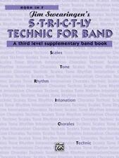 S*t*r*i*c*t-ly Technic for Band (A Third Level Supplementary Band Book)