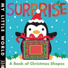 Surprise: A Book of Christmas Shapes (My Little World)-ExLibrary