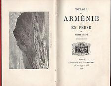 Voyage en Arménie et en Perse - Pierre Frédé -1886