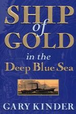 Ship of Gold in the Deep Blue Sea by Kinder Gary