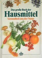 Das große Buch der Hausmittel. Gesundheit aus der Natur ... | Buch | Zustand gut