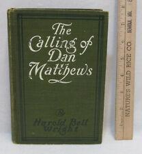 The Calling of Dan Matthews Book Harold Bell Wright Hardcover Antique 1909
