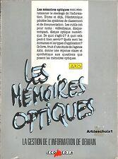 Les Memoires Optiques - Axis