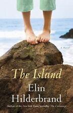 The Island: A Novel Hilderbrand, Elin Hardcover