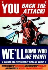 NEW - You Back the Attack, We'll Bomb Who We Want by Micah Ian Wright