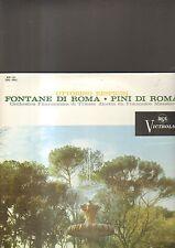 Ottorino Respighi - fontane di roma , pini di roma LP