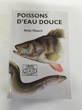 Livre - La Pêche -1973 Poissons d eau douce - atlas illustré