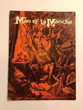 Man of La Mancha - 1965 - Vintage Souvenir Book - Rare?