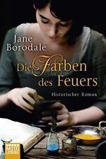 Die Farben des Feuers von Jane Borodale - historischer Roman