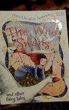 The Wild Swans and other fairy tales by Hans Christian Andersen