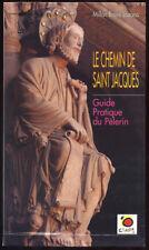 M.B. LOZANO, LE CHEMIN DE SAINT JACQUES, GUIDE PRATIQUE DU PELERIN