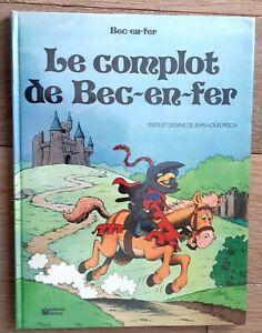 BD dédicacée BEC-EN-FER le complot, JL PESCH, EO année 1980, éditions FLEURUS