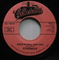 Rock Nm! 45 Eternals - Rock'N Roll Cha Cha / Rockin In The Jungle On Collectable
