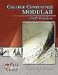 College Composition Modular CLEP Test Study Guide - PassYourClass by...