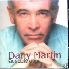 Dany Martin Quedate Aqui   BRAND NEW SEALED   CD