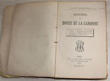 1885 - Histoires des Bords de la GARONNE par Jules Mazerac
