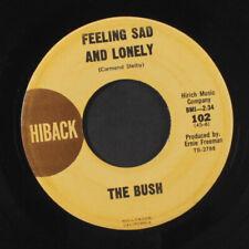 BUSH: Feeling Sad And Lonely / Got Love If You Want It 45 (light lbl wear, kil
