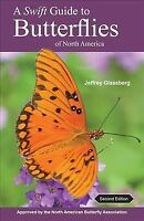 Swift Guide to Butterflies of North America, Paperback by Glassberg, Jeffrey,...