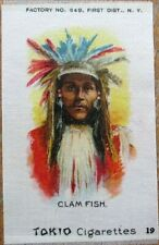 Tokio Cigarettes 1890 Tobacco Silk w/Native American: 'Clam Fish'