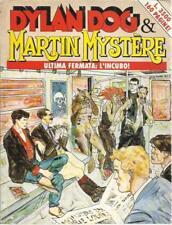 fumetto DYLAN DOG & MARTIN MYSTERE - ULTIMA FERMATA: L'INCUBO!