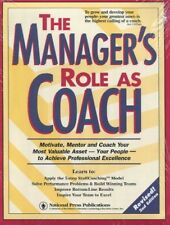 The Managers Role As Coach: Powerful Team-Buildin