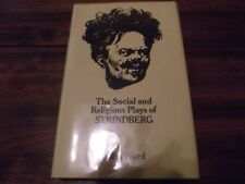 The Social and Religious Plays of Strindberg by John Ward (1980, Hardcover)