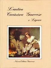 L'ANTICA CUCINERIA GENOVESE E LIGURE - NUOVA EDITRICE GENOVESE 1983
