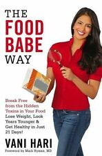 The Food Babe Way: Break Free from the Hidden Toxins in Your Food and-ExLibrary