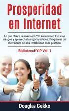 Biblioteca HYIP: Prosperidad en Internet : Lo Que Ofrece la Inversión HYIP en...