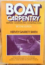 BOAT CARPENTRY BOOK by HERVEY GARRETT SMITH, REPAIRS ALTERATIONS CONSTRUCTION