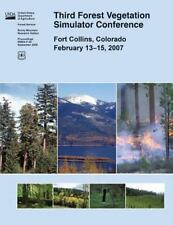 Third Forest Vegetation Simulator Conference by United States Department of...