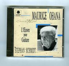CD (NEW) MAURICE OHANA STEPHAN SCHMIDT GUITAR WORK
