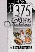 375 Recetas Vegetarianas (spanish Edition): By Ethel Nelson