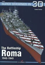Kagero Super Drawings in 3D 40: The Battleship Roma 1942-1943