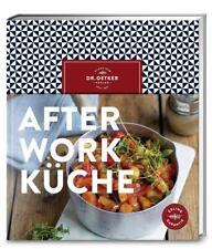 After-Work-Küche von Dr.Oetker (2016, Gebundene Ausgabe), NEU