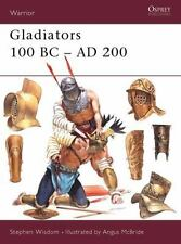 Warrior: Gladiators, 100 BC - AD 200 39 by Stephen Wisdom (2001, Paperback)