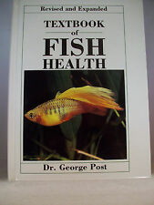 Textbook of FISH HEALTH Cultured Fishes Diseases 1987 Dr. George Post Gd used