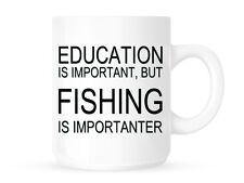 La educación es importante, pero la pesca es importanter-té y café taza
