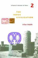 THE INDUS CIVILIZATION - HABIB, IRFAN - NEW PAPERBACK BOOK