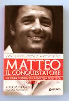 MATTEO IL CONQUISTATORE - AA.VV [Giunti 2013]