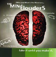 MiND CLOUDERS - FAKE iT UNTiL YOU MAKE iT - 1999 - UNDERGROUND HiP HOP CD - 2MEX