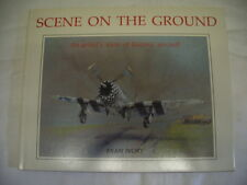 EVAN IVORY, SCENE ON THE GROUND, AN ARTIST'S VIEW OF HISTORIC AIRCRAFT,1ST 1991