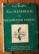 Lee Wulff's New Handbook of Freshwater Fishing 1951 HC/DJ Rare Angling Book