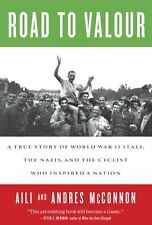 Road to Valour: A True Story of World War II Italy